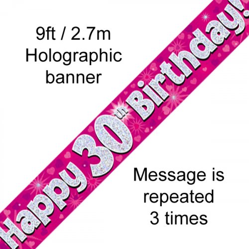 BIRTHDAY BANNER - 30TH PINK HOLOGRAPHIC 2.7M
