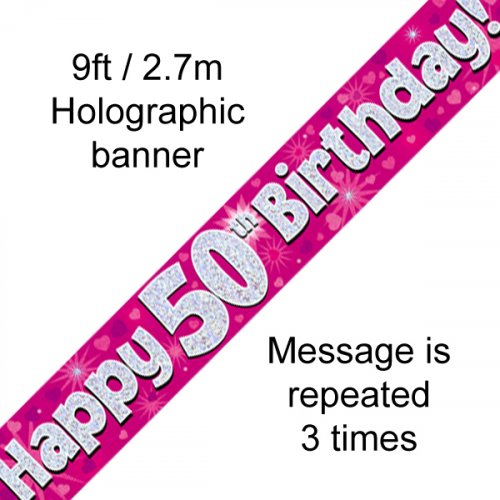 50TH BIRTHDAY BANNER - PINK HOLOGRAPHIC 2.7M