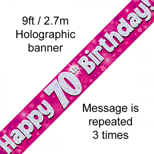 70TH BIRTHDAY BANNER - PINK HOLOGRAPHIC 2.7M