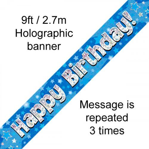 BIRTHDAY BANNER - BLUE HOLOGRAPHIC HAPPY BIRTHDAY 2.7M