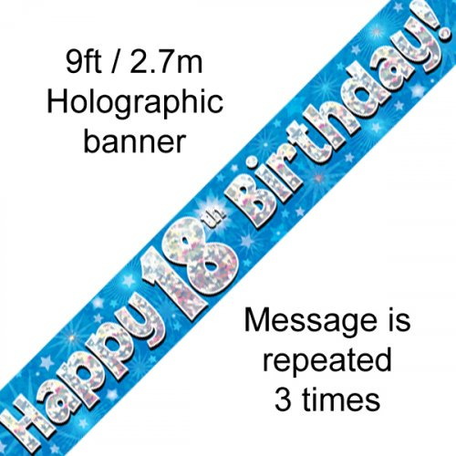 18TH BIRTHDAY BANNER - BLUE HOLOGRAPHIC 2.7M