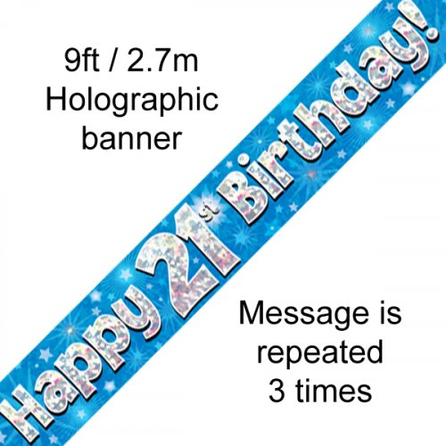 BIRTHDAY BANNER - 21ST BLUE HOLOGRAPHIC 2.7M