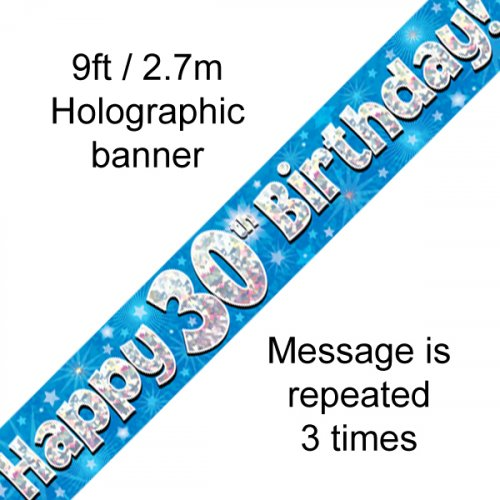 BIRTHDAY BANNER - 30TH BLUE HOLOGRAPHIC 2.7M