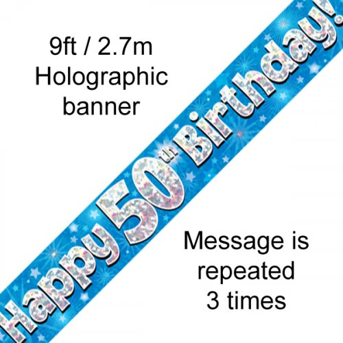 50TH BIRTHDAY BANNER - BLUE HOLOGRAPHIC 2.7M