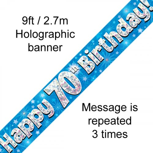 BIRTHDAY BANNER - 70TH BLUE HOLOGRAPHIC 2.7M