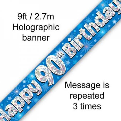 90TH BIRTHDAY BANNER - BLUE HOLOGRAPHIC 2.7M