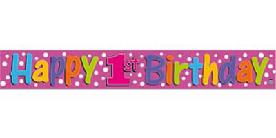 FOIL BANNER 1ST BIRTHDAY GIRL