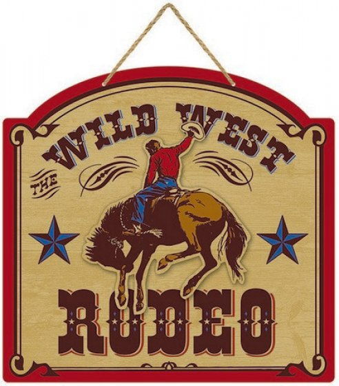 WILD WEST RODEO DELUXE MDF SIGN