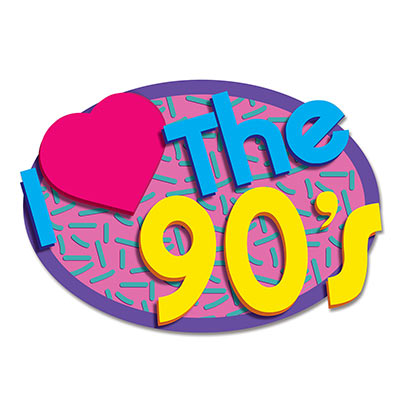 "90'S SIGN ""I LOVE THE 90'S"""