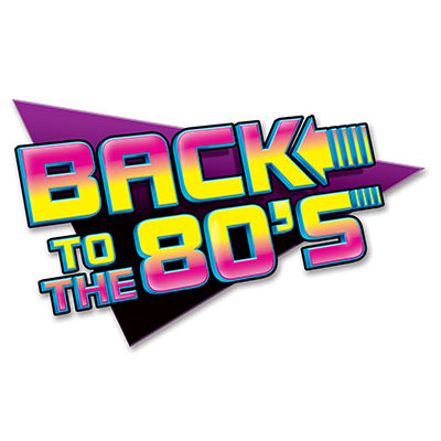 BACK TO THE 80\'S SIGN