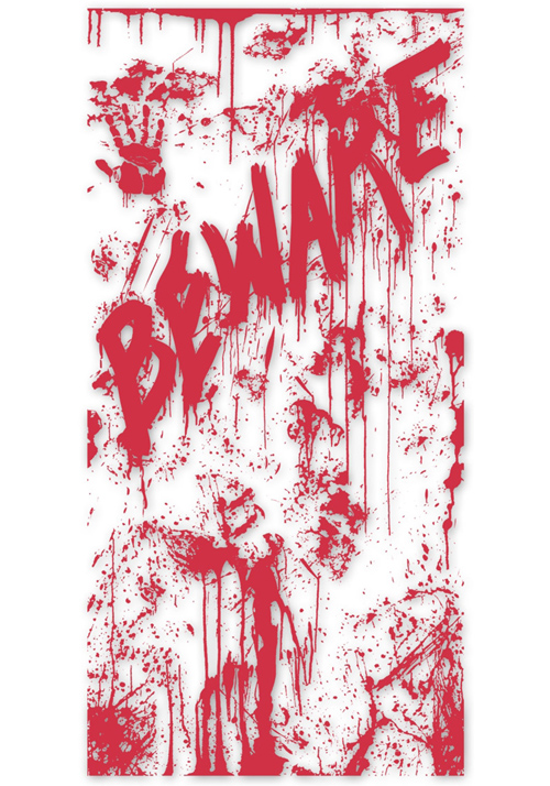 DOOR COVER - DRIPPING BLOODY SPATTERS & HAND WITH 'BEWARE'