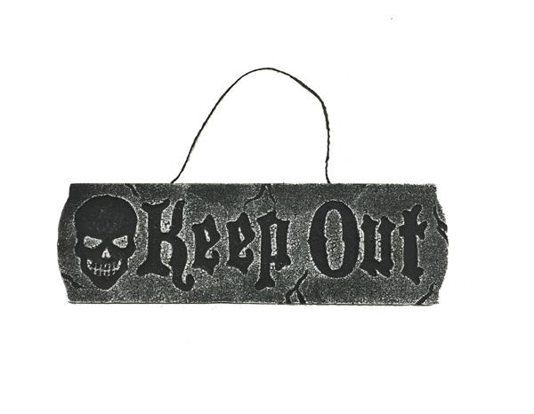 HALLOWEEN WARNING SIGN - KEEP OUT