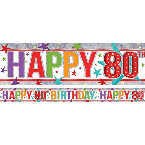 80TH BIRTHDAY PARTY BANNER - FOIL