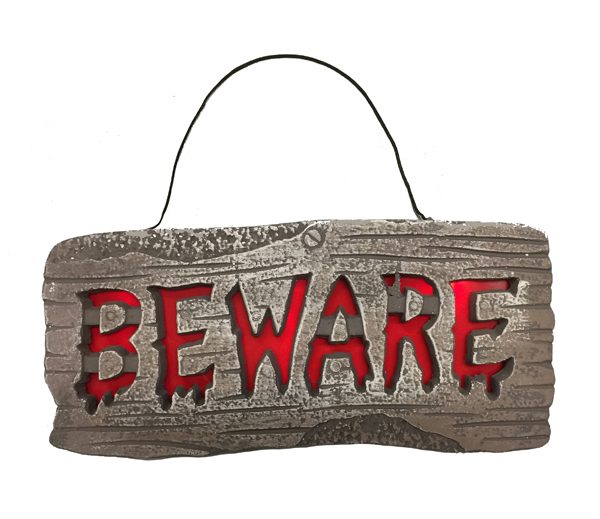WOOD LOOK BACK LIT LIGHT UP L.E.D BEWARE SIGN - LARGE
