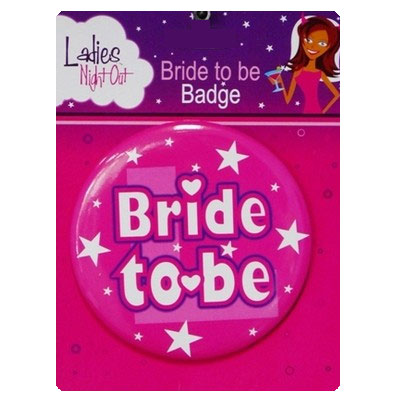 BRIDE TO BE GIANT HEN'S NIGHT BADGE
