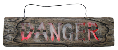 WOODEN LOOK LIGHT UP L.E.D DANGER SIGN