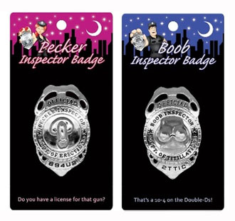PECKER AND BOOB INSPECTOR BADGES