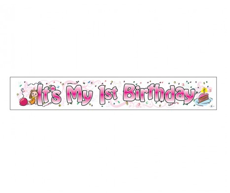 GIANT BANNER - 'IT'S MY 1ST BIRTHDAY' GIRL OR BOY